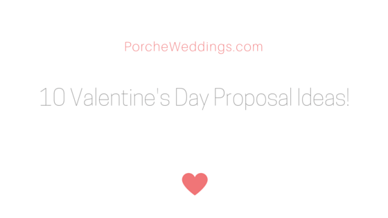 10 Valentine's Day Proposal Ideas!